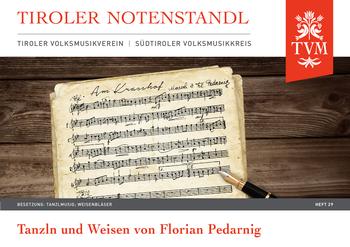 Heft 29, Tanzl'n und Weisen von Florian Pedarnig